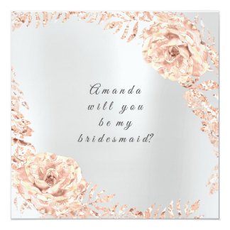 Will You Be My Bridesmaid  Rose Gold Wreath Gray Card