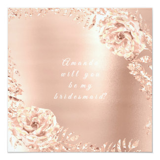 Will You Be My Bridesmaid  Rose Gold Wreath Lux Card