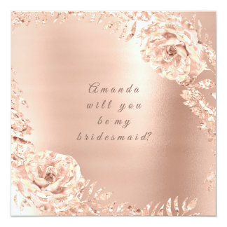 Will You Be My Bridesmaid  Rose Gold Wreath Peach Card
