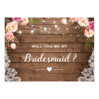 Will You Be My Bridesmaid Rustic Floral Lace Card