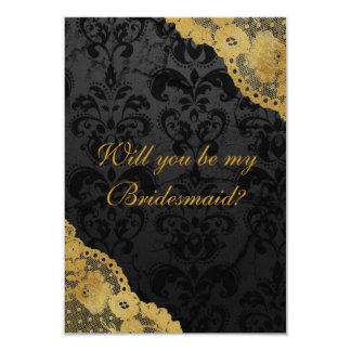 Will You Be My Bridesmaid? Rustic Gold Black Lace Card