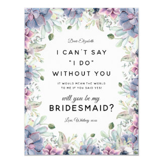Will you be my Bridesmaid | Succulent Floral Card