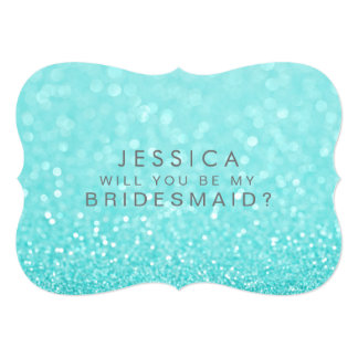 """Will You Be My Bridesmaid Turquoise Glitter Card 5"""" X 7"""" Invitation Card"""