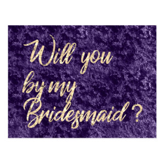 Will You Be My Bridesmaid Violet Velvet Gold Faux Postcard