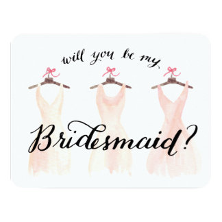 """Will You Be My Bridesmaid Watercolor Dresses Peach 4.25"""" X 5.5"""" Invitation Card"""