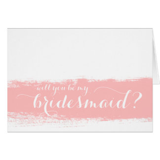 Will You Be My Bridesmaid Watercolor Note Card