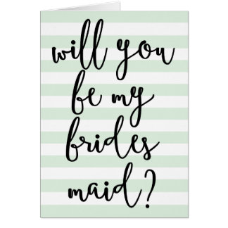 Will you be my Bridesmaids   Quirky Script Card