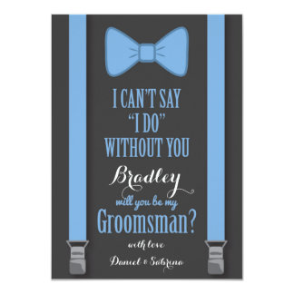 "Will You Be My Groomsman - Blue Tie Braces 4.5"" X 6.25"" Invitation Card"