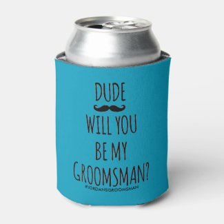 will you be my groomsman Can Cooler