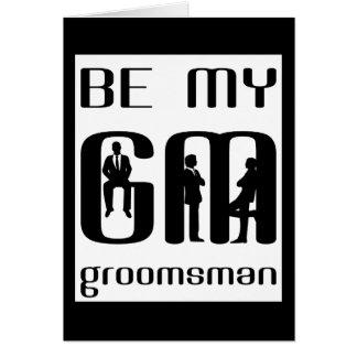 Will You Be My Groomsman Greeting Card