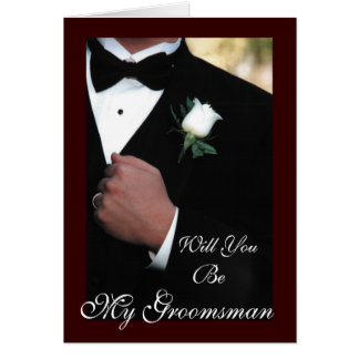 Will you be my Groomsman Tuxedo Greeting Card