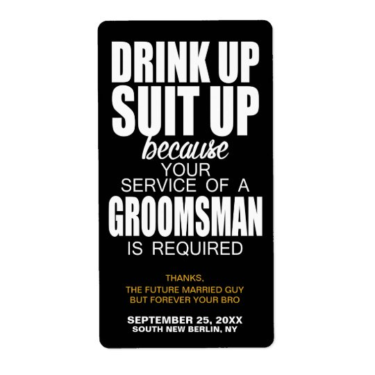 Will You Be My Groomsman? WINE LABEL Beer Label Shipping Label