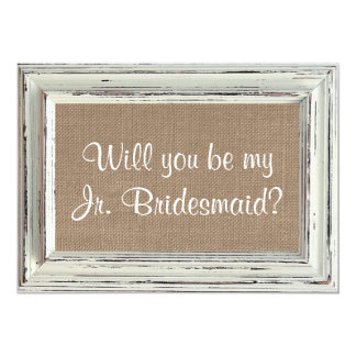 "Will You Be My Jr. Bridesmaid - Rustic White Frame 5"" X 7"" Invitation Card"
