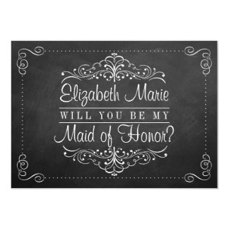 "Will You Be My Maid Of Honor? Chalkboard Cards 5"" X 7"" Invitation Card"