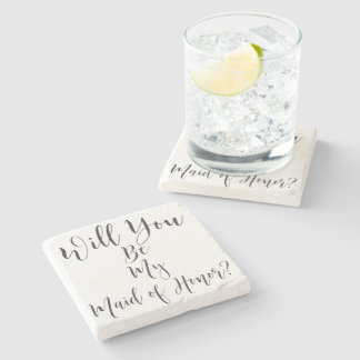 Will you be my Maid of Honor Coaster Stone Beverage Coaster