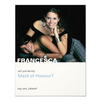 Will You Be My Maid of Honor Modern Photo Card