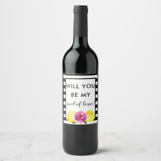 Will You Be My Maid of Honor? Wine Label