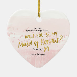 Will you be my Maid of Honour Blush Watercolor Ceramic Ornament