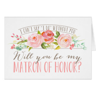 Will You Be My Matron of Honor| Bridesmaid Card