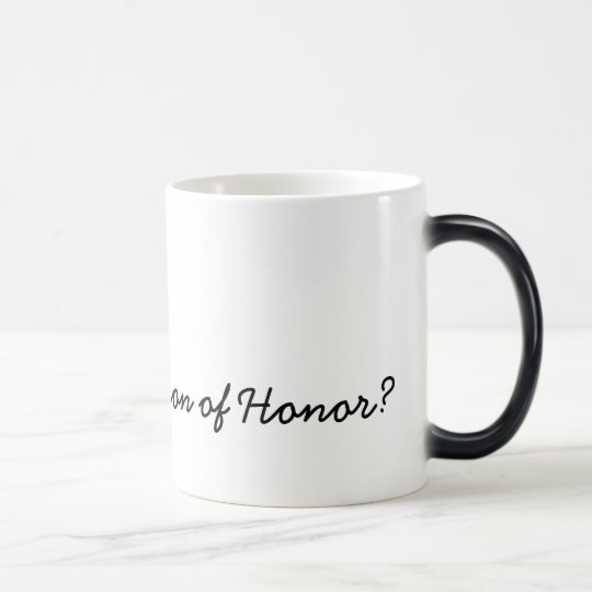 Will you be my Matron of Honour? Magic Mug