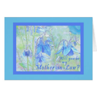 Will you be my Mother-in-Law? Card
