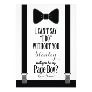 "Will You Be My Page Boy - Tuxedo Tie Braces 4.5"" X 6.25"" Invitation Card"