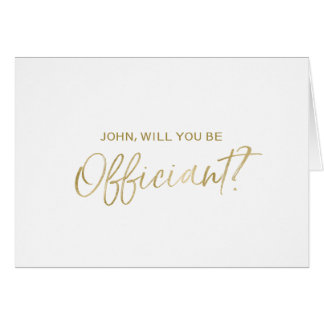 """""""Will you be our officiant"""" Gold Hand lettered Card"""
