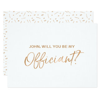 """""""Will you be our officiant"""" 