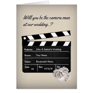 Will you be our Wedding Camera Man? Card