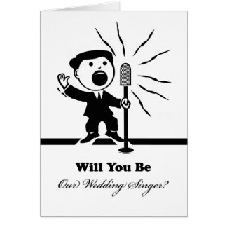 Will You be Our Wedding Singer? Singer at Mic Card