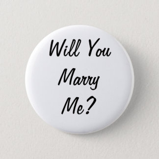 Will you marry me? Badge 2 Inch Round Button