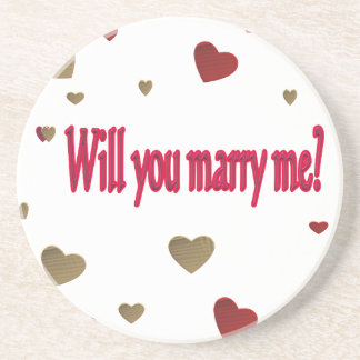 Will you marry me? beverage coaster