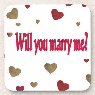 Will you marry me? drink coasters