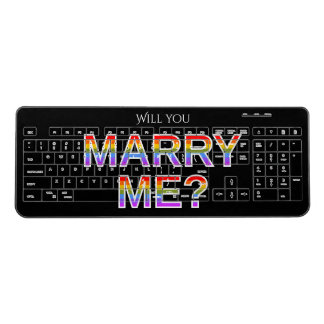 """WILL YOU MARRY ME?"" Gay/Lesbian Marriage Proposal Wireless Keyboard"