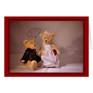 Will you marry me? Marriage proposal. Wedding bear Card