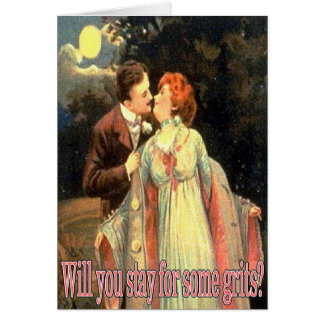 Will You Stay For Some Grits? Card
