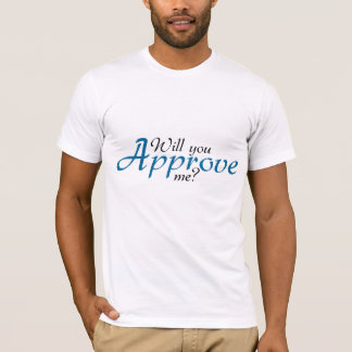 Will you? T-Shirt