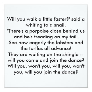 Will you walk a little faster?' said a whiting ... card