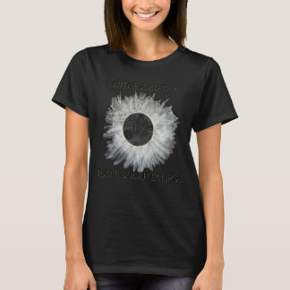Will you witness the eclipse in it's totality? T-Shirt