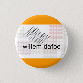 willem dafoe 1 inch round button