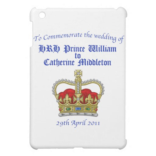 William & Catherine Royal Wedding April 29, 2011 Case For The iPad Mini