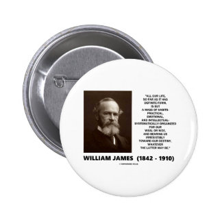 William James Mass Of Habits Destiny Quote 2 Inch Round Button