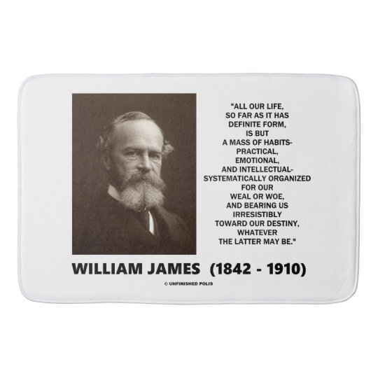 William James Mass Of Habits Destiny Quote Bath Mat
