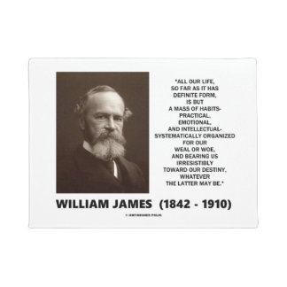 William James Mass Of Habits Destiny Quote Doormat
