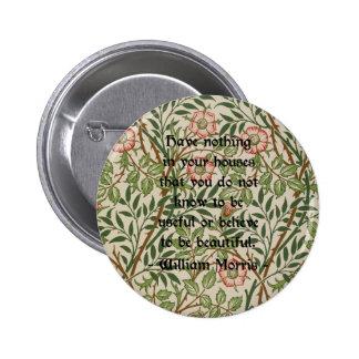 William Morris Quote 2 Inch Round Button