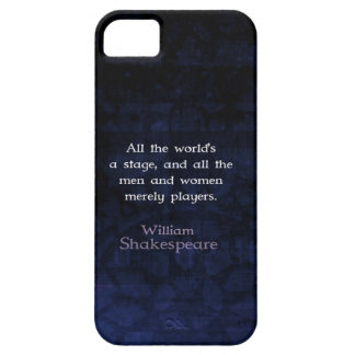 William Shakespeare All The World's A Stage Quote Case For The iPhone 5