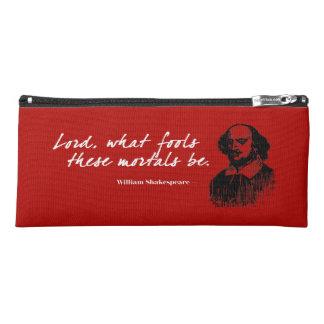 William Shakespeare Fools Quote Funny Teacher Gift Pencil Case