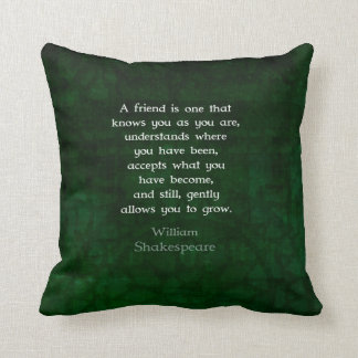 William Shakespeare Friendship Inspirational Quote Throw Pillow