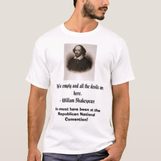 William Shakespeare, Hell is empty and all the ... T-Shirt
