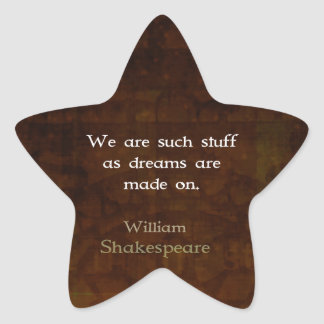 William Shakespeare Inspirational Dream Quote Star Sticker